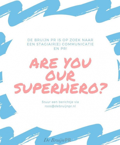 are you our superhero? De Bruijn PR Stage